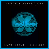 Dave Neale - No Show