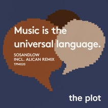 SOSANDLOW, Alican - Music is the Universal Language