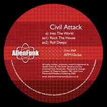 Civil Attack - Civil Attack - Into The World EP