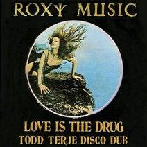 Todd Terje, Roxy Music, Prins Thomas, Lindstrom - Love Is The Drug (Todd Terje Disco Dub)