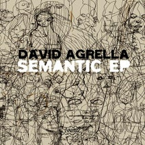 David Agrella - Semantic Ep