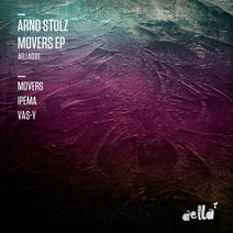 Arno Stolz - Movers EP