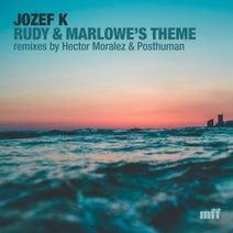 Jozef K, Hector Moralez - Rudy & Marlowe's Theme