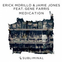 Gene Farris, Erick Morillo, Jamie Jones - Medication