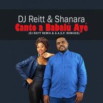 DJ Reitt & Shanara, DJ Reitt, G.A.S.P. - Canto a Babalu Aye (Remixes)