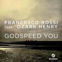 Francesco Rossi, Rivaz, David Morales, Martin Buttrich, New ID Remix, Charming Horses - Godspeed You