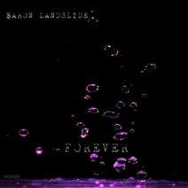 Baron Landslide - Forever