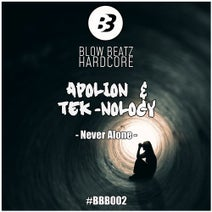 Tek-Nology, Apolion - Never Alone
