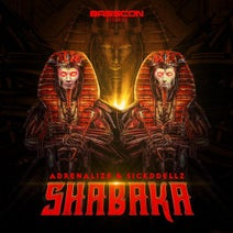 Adrenalize & Sickddellz - Shabaka