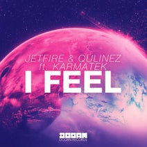 Jetfire & Qulinez ft. Karmatek - I Feel