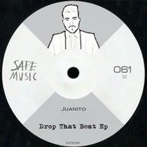 Juanito - Drop That Beat EP