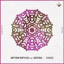 Artyom Kopylov, Soteira - Sonder
