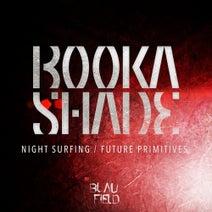 Booka Shade - Night Surfing / Future Primitives