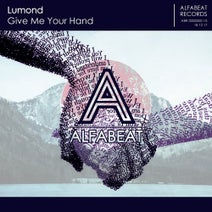Lumond - Give Me Your Hand