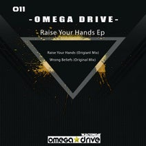 Omega Drive - Raise Your Hands Ep