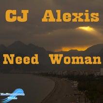 CJ Alexis, DJ S - Need Woman