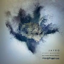 Jayro, Andre Butano - Story Machine