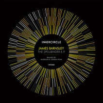 James Barnsley, Andrade, Jordan Peak - The Spellbinder EP (Andrade / Jordan Peak Remixes)