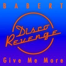 Babert - Give Me More