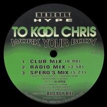 To Kool Chris, Spero Pagos, DJ Insane - Work Your Body