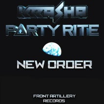 Krasha, Party Rite - New Order