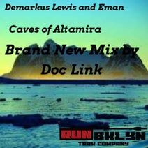 Demarkus Lewis, EMan, Doc Link - Caves of Altamira (Doc Link's 2019 No Lyrics Mix)
