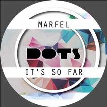 Marfel - It's So Far