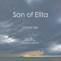 Son of Elita, Davide Cali - Ocean Ep