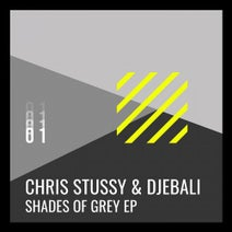Djebali, Chris Stussy - Shades of Grey EP