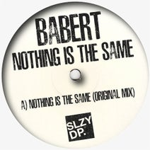 Babert - Nothing Is the Same