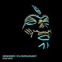 Domineeky, Tru Roots Project, Domineeky - One Love
