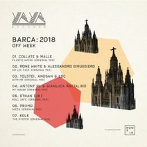 Collate, Malle, Rone White, Alessandro Diruggiero, Tolstoi, Andsan, CDC (UK), Antony Pl, Gianluca Rattalino, Ethan (UK), PRiiMO, Kole - Barca: 2018 OFF Week
