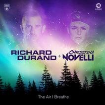Richard Durand, Christina Novelli - The Air I Breathe