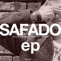 Safado - Are You Somebody EP
