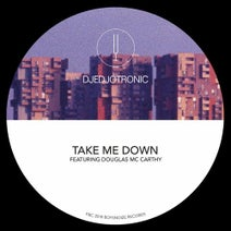 Djedjotronic, Broken English Club, SHDW, Obscure Shape, Janzon - Take Me  Down (Remixes)