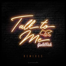 GoldFish, Mr. Belt & Wezol, Beowülf - Talk To Me - Remixes