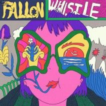 Fallon (UK) - Whistle