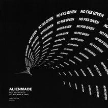 Alienmade, Kodama, 3WA - No Fks Given
