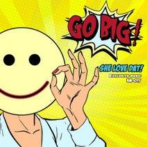 GO BIG! - SHE LOVE DAT!