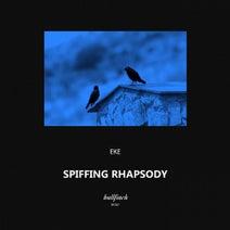 EKE - Spiffing Rhapsody
