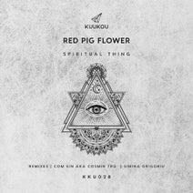 Red Pig Flower, Cosmin TRG, Com Sin, Simina Grigoriu - Spiritual Thing