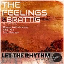 The Feelings, Brattig, Kanzler & Wischnewski, Mac-Kee, Niko Newman - Let the Rhythm
