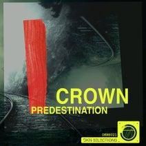 Crown (ARG) - Predestination