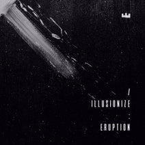 illusionize - Eruption, Pt. 3