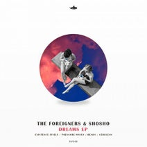The Foreigners, Shosho - Dreams
