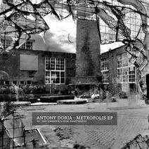 Antony Doria, Deep Dimension, Emiel Zwart - Metropolis EP
