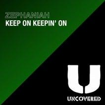Zephaniah, Jay Klos - Keep on Keepin' On