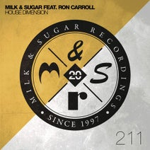 Ron Carroll, Milk & Sugar, Dario D'Attis - House Dimension (Incl. Dario D'attis Remix)