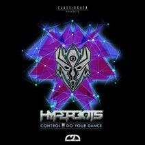 Hyperbots - Control / Do You Dance