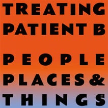 People Places & Things, Gabe Gurnsey - Treating Patient B